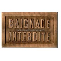 """Plaque """"BAIGNADE INTERDITE"""""""